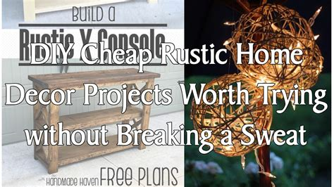 Diy Home Decor Projects Cheap by 5 Diy Cheap Rustic Home Decor Projects Worth Trying