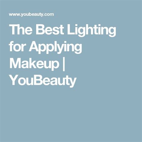 25 best ideas about best lighting for makeup on