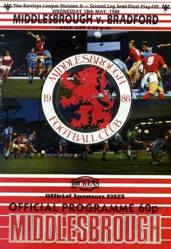 Middlesbrough v Bradford 1988 | Middlesbrough, Football ...