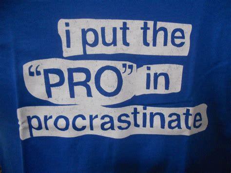 The Best Ways To Procrastinate