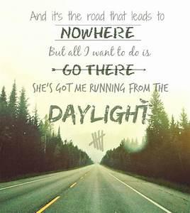 5sos daylight | Tumblr | Lyrics | Pinterest | Songs, Stay ...