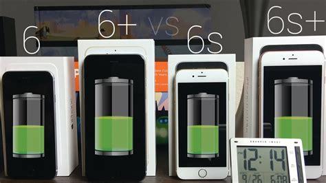 iphone 6 or 6 plus battery iphone 6s vs iphone 6s plus vs iphone 6 6