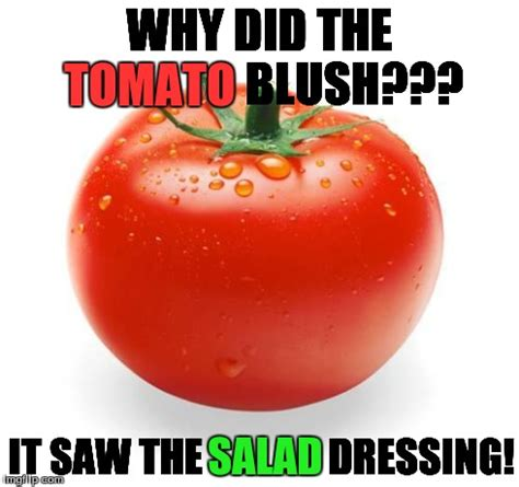 Tomato Meme - image tagged in luck tomato imgflip