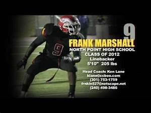 FRANK MARSHALL 2010 Football Highlights - North Point High ...