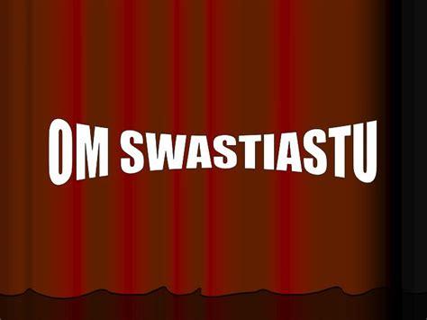 om swastiastu powerpoint  id