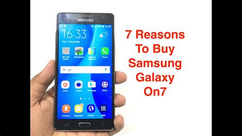 7 reasons why you should buy samsung galaxy on7