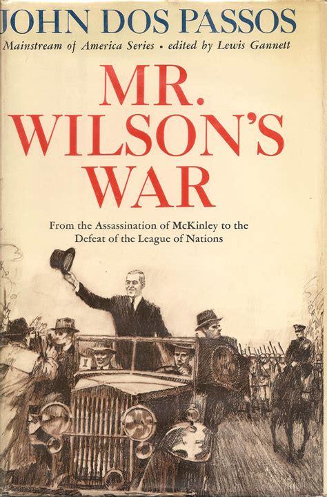 wilsons war   assassination  mckinley