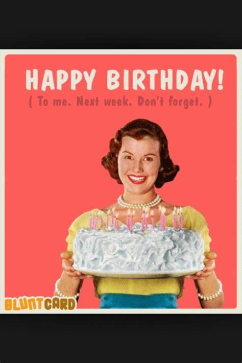 Funny Memes For Women - retro women meme birthdays happy birthday to me vintage traffic happyhappyhappy pinterest