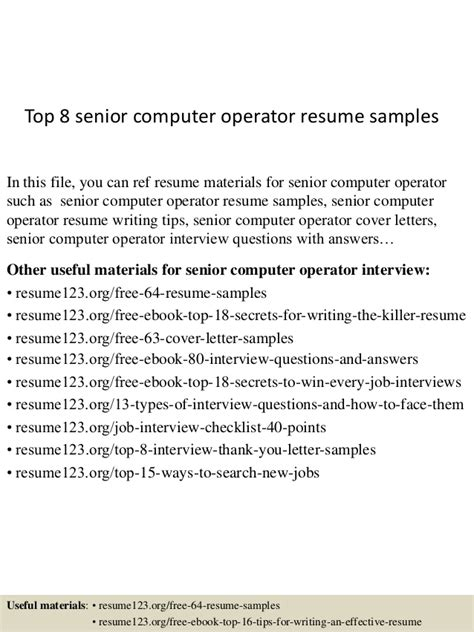 Best Resume Format For Computer Operator by Top 8 Senior Computer Operator Resume Sles
