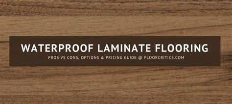 Waterproof Laminate Flooring Review  2018 Pros, Cons