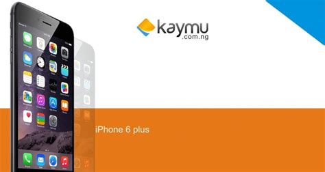 how much are the iphone 6 kaymu nigeria product review much ado about the iphone 6 plus