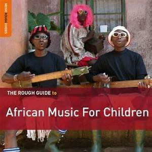 The Rough Guide To African Music For Children  Digipak  By