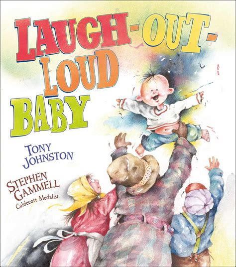 Laugh Out Loud Baby Ebook By Tony Johnston Stephen