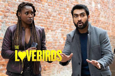 The Lovebirds Netflix Movie   Cast, Plot, Reviews   2020 ...