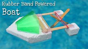How To Make A Rubber Band Powered Boat