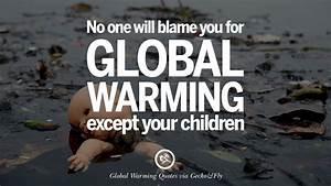 20 Global Warmi... Onegreenplanet Quotes
