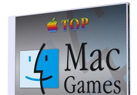 games  mac os  top  mac games pcs place