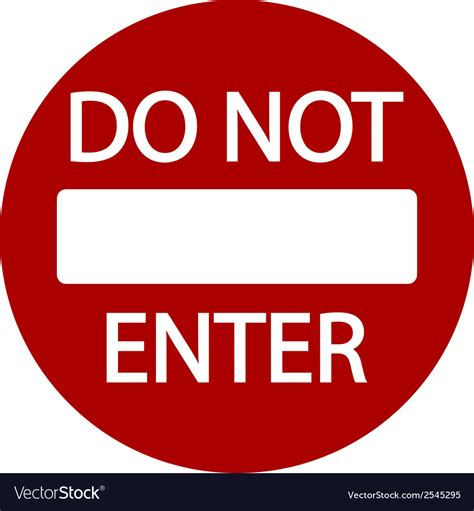 Do Not Enter Road Sign Royalty Free Vector Image. Orthostatic Signs. Palmer Hospital Signs. Adolescent Signs Of Stroke. Hand Gesture Signs. 11 Week Signs. Crip Signs. Cepacol Signs. Plan Signs