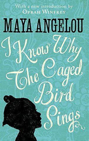 caged bird sings  maya angelou