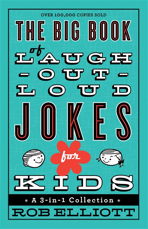 The Big Book Of Laughoutloud Jokes For Kids  Baker Publishing Group