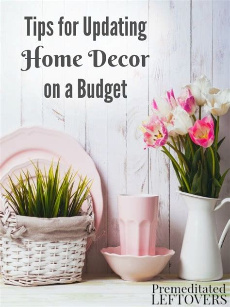Tips For Updating Home Decor On A Budget  Easy Diy Home Decor