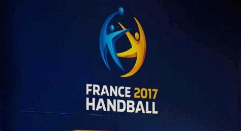 mondial 2017 handball dates programme salles billets et retransmission tv sport 365