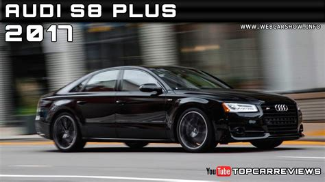 2017 audi s8 plus review rendered price specs release date youtube