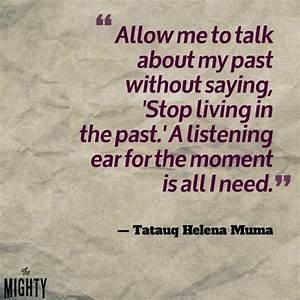 33 best PTSD im... Traumatic Past Quotes