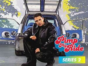 Pimp My Ride Uk Season 2 Amazoncouk Welcome