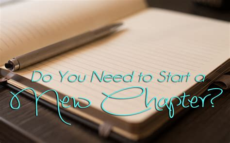Do You Need To Start A New Chapter? (video