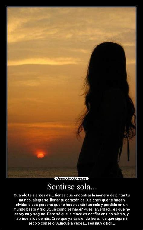 Sentirse sola... | Desmotivaciones