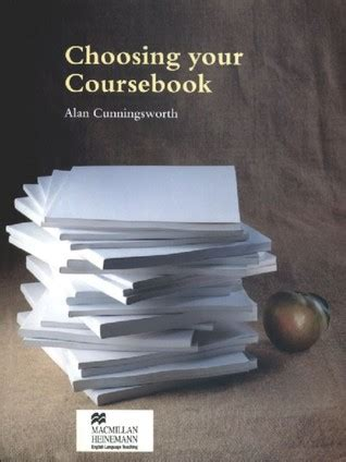 Choosing Your Coursebook By Alan Cunningsworth — Reviews
