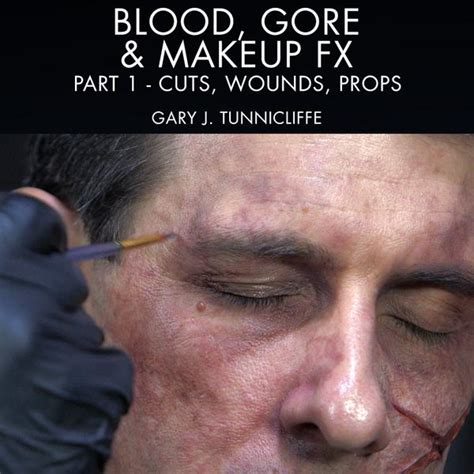 Blood Gore And Makeup Effects Part 1 Cuts Wounds