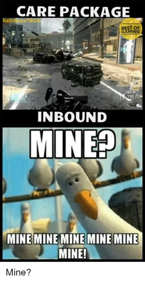 Mine Meme - 25 best memes about mine mine mine mine mine mine memes