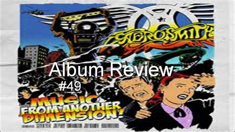Music From Another Dimension By Aerosmith Album Review #49 Feat Ste Youtube