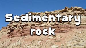 Sedimentary Rocks Formation For Kids   www.pixshark.com ...