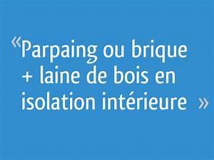 Parpaing Ou Brique : parpaing ou brique laine de bois en isolation int rieure ~ Dode.kayakingforconservation.com Idées de Décoration