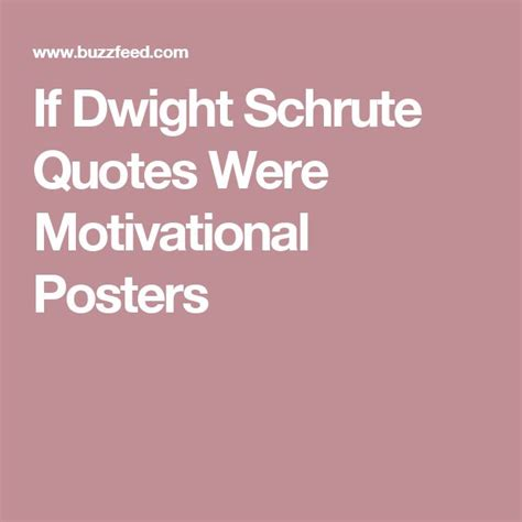 best 20 dwight schrute quotes ideas on dwight