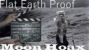 FLAT EARTH Proof: The Moon Landings Were A HOAX! - YouTube
