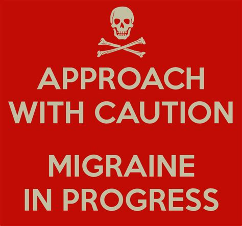 Migraine Meme - approach with caution migraine in progress png 800 215 750 fibromyalgia chronic fatigue immune