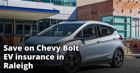 You've got questions about insuring a chevrolet bolt. Find Affordable Chevy Bolt EV Insurance in Raleigh, NC