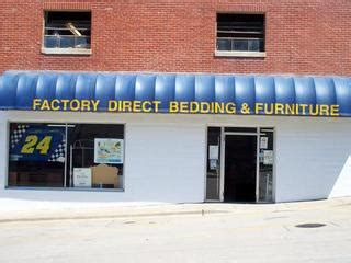 The Patio Quincy Il Hours by Factory Direct Bedding Furniture Quincy Il 62301 217