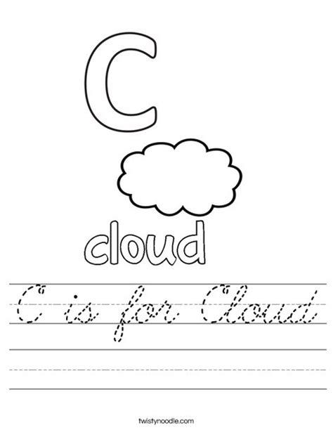 C Is For Cloud Coloring Page Twisty Noodle C Is For Cloud Worksheet Cursive Twisty Noodle