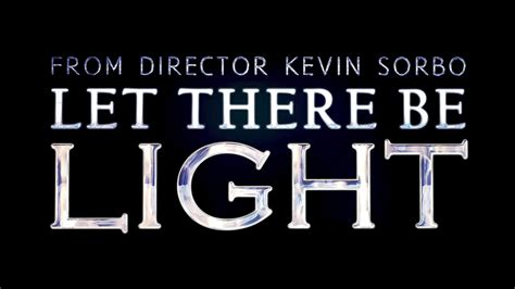 the movie let there be light kevin and sam sorbo 39 s new movie let there be light is in