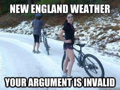 New England Memes - new england weather your argument is invalid new england weather quickmeme