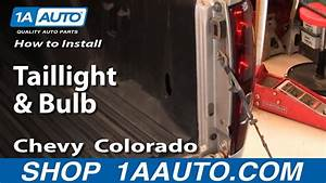 How To Install Replace Taillight And Bulb Chevy Colorado 04-12 1aauto Com