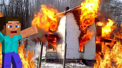 ma nouvelle maison immense prend feu burning heat