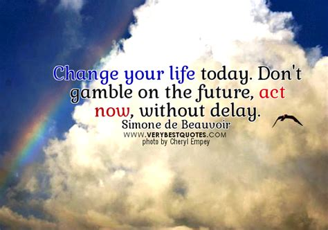 Change Your Life Quotes Quotesgram
