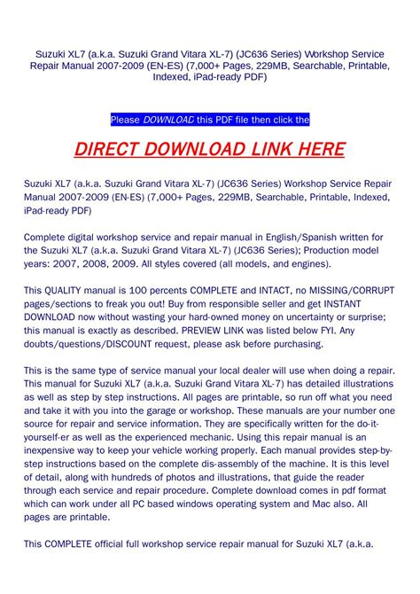 vehicle repair manual 2007 suzuki xl7 auto manual suzuki xl7 a k a suzuki grand vitara xl 7 jc636 series workshop service repair manual 2007