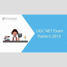 Ugc Net Exam Pattern 2019 Detailed Paper Pattern, Marking Scheme & Shift Timings